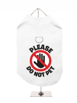 ''Please Do Not Pet'' Harness-Lined Dog T-Shirt