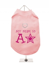 ''Mothers Day: My Mum is a Star'' Harness-Lined Dog T-Shirt